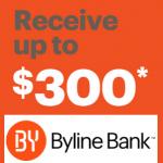 Byline Bank Checking & Saving Review: $300 Bonus