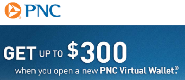New PNC Bank Virtual Wallet Checking Account $300 Promotion - Bank