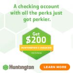 Huntington Bank 5-Checking Account Review: $200 Bonus (OH, MI, IN, PA, KY, WV, IL, & WI)