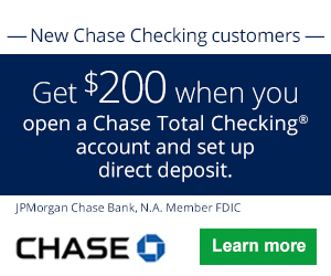 Chase Bank Checking Review: $200 Bonus