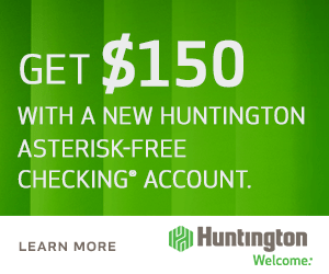 Huntington Bank Asterisk-Free Checking Review: $150 Promotion (OH, MI, IN, PA, KY, WV, IL & WI) Huntington Asterisk Free Checking Bonus Coupon Bonus