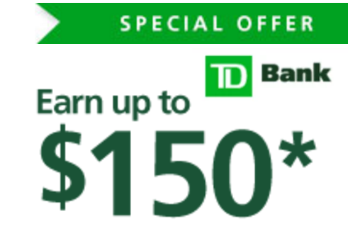 TD Bank Convenience Checking Review: $150 Bonus (CT, DC, DE, FL, MA, MD, ME, NC, NH, NJ, NY, PA, RI, SC, VA & VT)