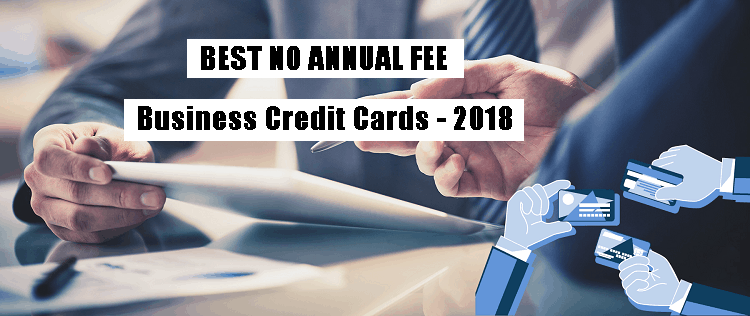 Best no annual fee business credit cards 2017 for Business credit card no personal credit check