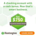 Huntington Bank Accelerated Business Checking Bonus: Earn $750 Promotion