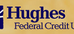 Hughes Federal Credit Union Eligibility – Anyone Can Join