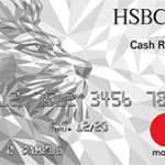 HSBC Cash Rewards Mastercard Review: $150 Cash Back