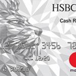 HSBC Cash Rewards Mastercard credit card Review: $150 Cash Back