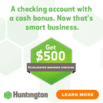 Huntington Bank Accelerated Business Checking Bonus: Earn $500 Promotion (OH, MI, IN, PA, KY, WV, IL & WI)