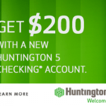 Huntington 5 Checking Review: $200 Bonus Promotion (OH, MI, IN, PA, KY, WV, IL, & WI)