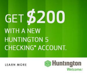 Huntington 5 Checking Review: $200 Bonus Promotion Coupon Code Promo