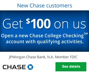 Chase College Checking Account Review: Earn $100 Bonus Coupon Promo Offer Code