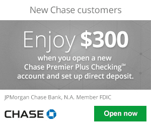 Chase Premier Plus Checking Review: $300 Bonus Coupon Offer Promo