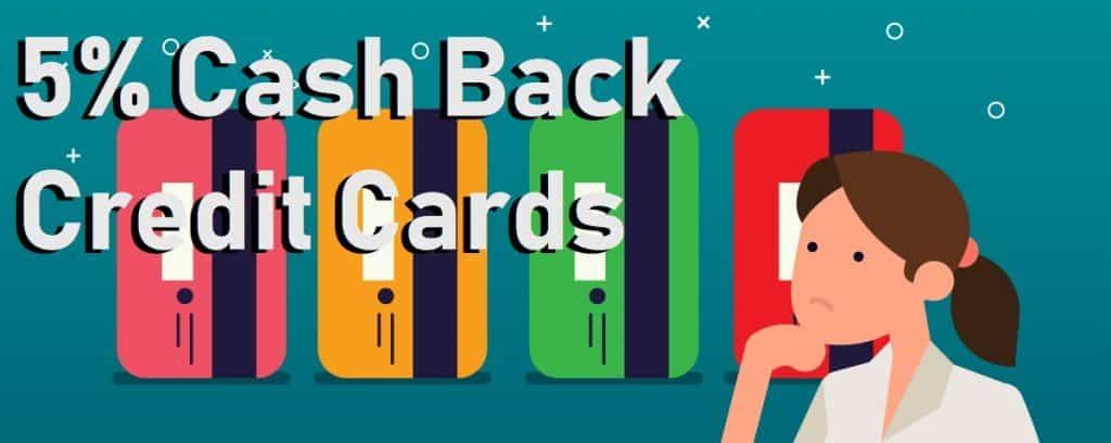 5% Cash Back Credit Card Rotating Categories