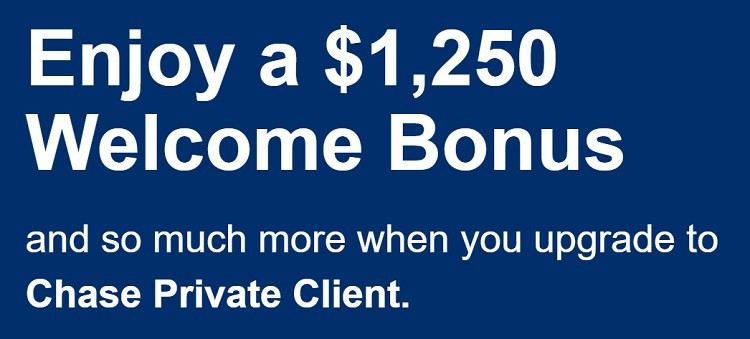 Chase Private Client $1,250 Bonus