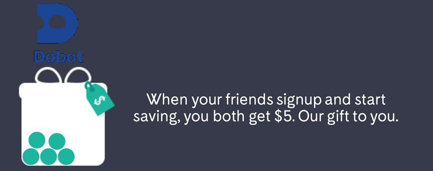 Dobot (Personal Finance App) Promotions: $5 Sign-Up Bonus And $5 Referrals