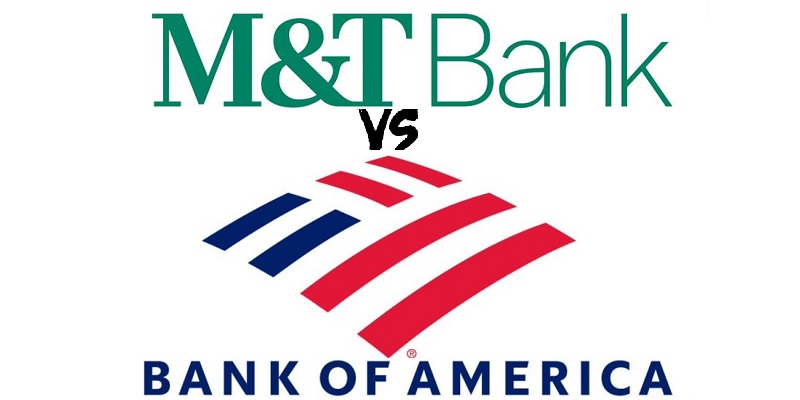 M T Bank Vs Bank Of America Which Is Better