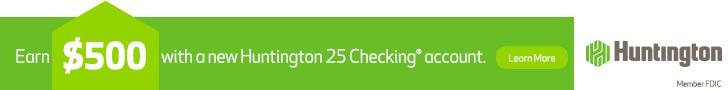 Huntington 25 Checking Bonus Coupon