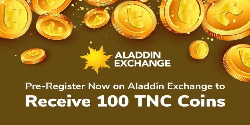 Aladdin Exchange Airdrop Bonuses: 100 Free TNC Tokens & 20 TNC Referral Promotions