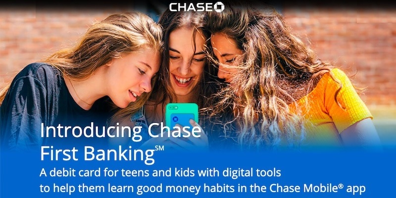 Chase First Banking℠ Review: A Debit Card For Teens & Kids With Digital Tools