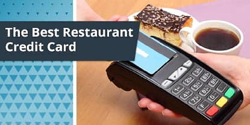 The Best Dining Credit Cards of 2021: Restaurant Points, Rewards & Cash Back